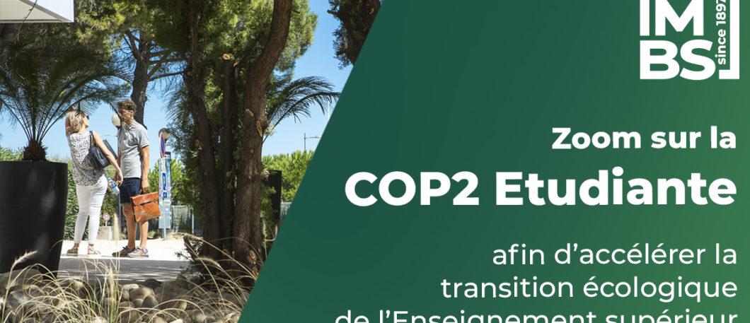 COP2 Etudiante : étudiants, enseignants et collaborateurs de MBS se mobilisent pour accélérer la transition écologique de l'Enseignement supérieur